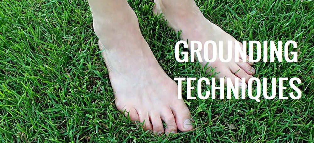 Grounding Techniques | What is Grounding Yourself