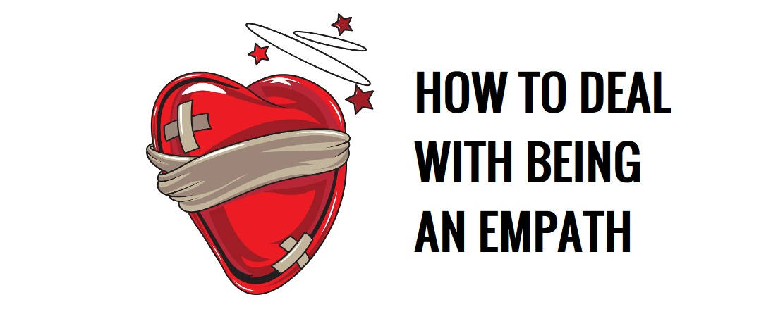 Being An Empath | How to Deal with Being an Empath