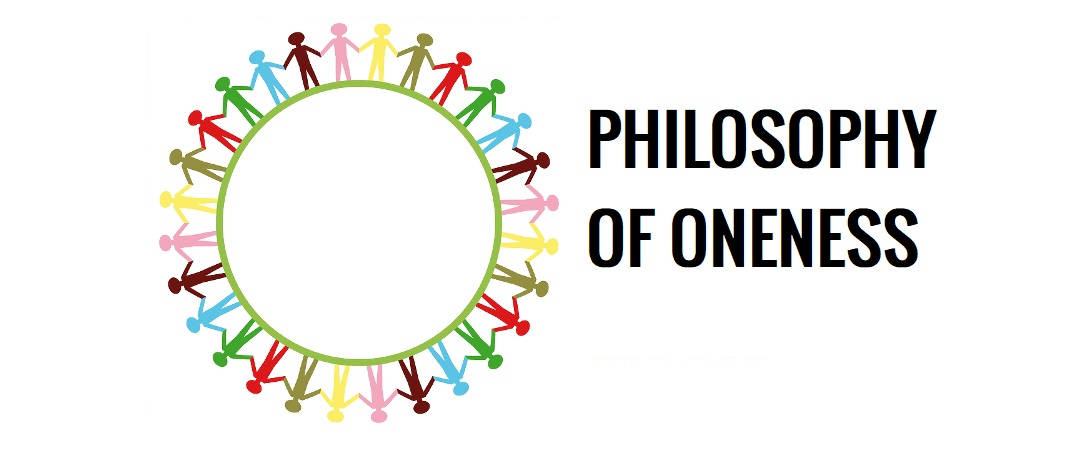 Oneness | The Philosophy of Oneness of God