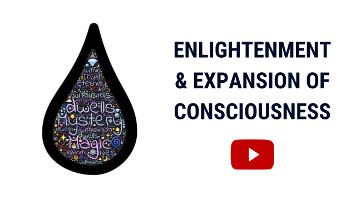 Meaning of Enlightenment | Expansion of Consciousness Experience