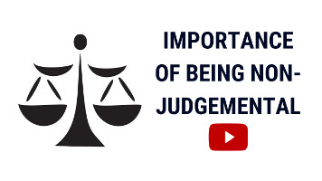Being Non-Judgemental | Why Judgemental People are Disadvantaged