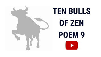 Ten Bulls of Zen | Ten Ox Herding Pictures | Poem 9