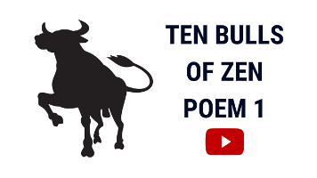 The Ten Bulls of Zen | Ten Ox Herding Pictures | Poem 1