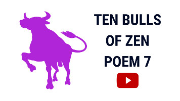 Ten Bulls of Zen | Ten Ox Herding Pictures | Poem 7