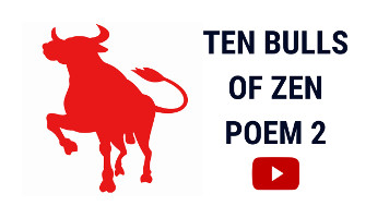 Ten Bulls of Zen | Ten Ox Herding Pictures | Poem 2