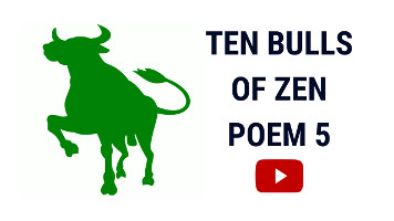 Ten Bulls of Zen | Ten Ox Herding Pictures | Poem 5