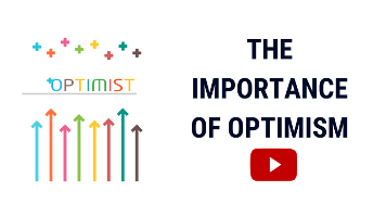 Optimism | How to Be Optimistic & The Importance of Optimism